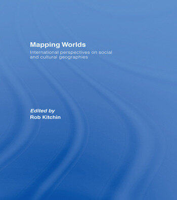 Mapping Worlds International Perspectives on Social and Cultural Geographies book cover