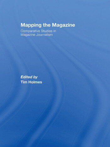 Mapping the Magazine Comparative studies in magazine journalism book cover