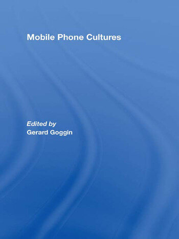 Mobile Phone Cultures book cover