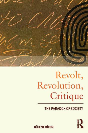 Revolt, Revolution, Critique The Paradox of Society book cover