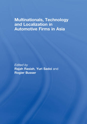 Multinationals, Technology and Localization in Automotive Firms in Asia book cover
