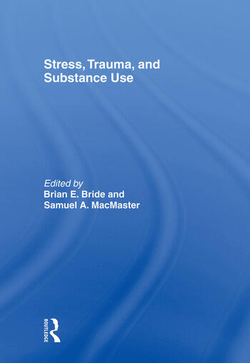 Stress, Trauma and Substance Use book cover