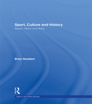 Sport, Culture and History Region, nation and globe book cover