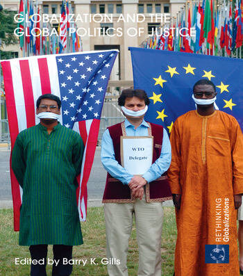 Globalization and the Global Politics of Justice book cover