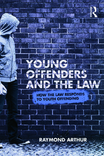 Young Offenders and the Law How the Law Responds to Youth Offending book cover