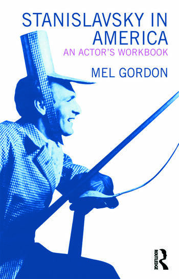 Stanislavsky in America An Actor's Workbook book cover