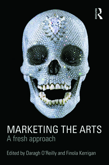 Marketing the Arts A Fresh Approach book cover