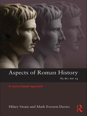 Aspects of Roman History 82BC-AD14 A Source-based Approach book cover