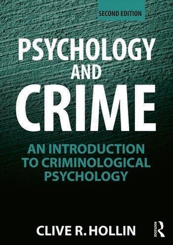 Psychology and Crime An Introduction to Criminological Psychology book cover