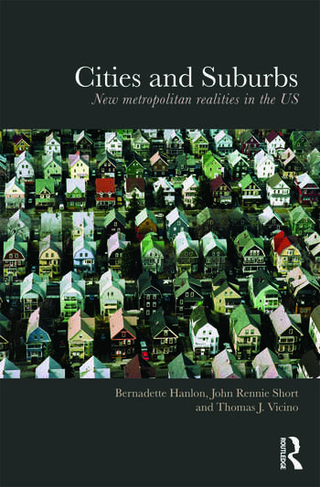 Cities and Suburbs New Metropolitan Realities in the US book cover