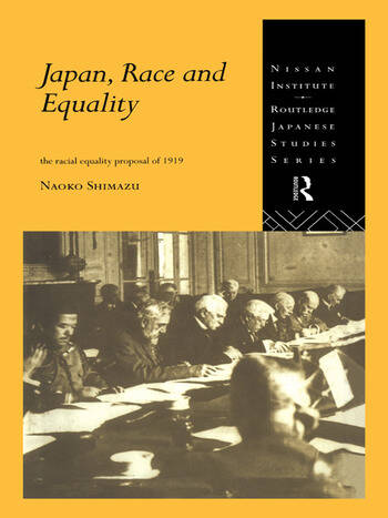 Japan, Race and Equality The Racial Equality Proposal of 1919 book cover
