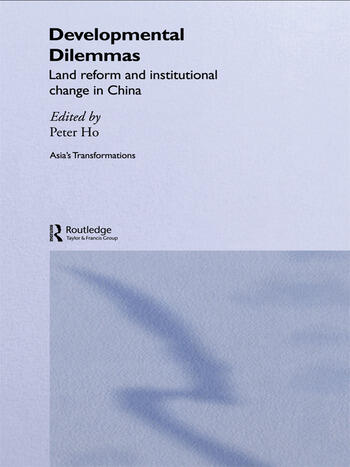 Developmental Dilemmas Land Reform and Institutional Change in China book cover