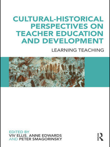 Cultural-Historical Perspectives on Teacher Education and Development Learning Teaching book cover