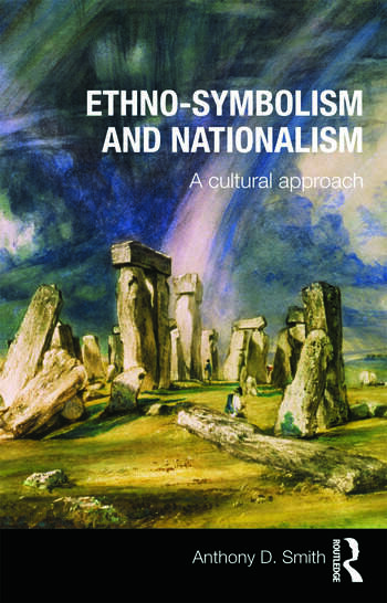Ethno-symbolism and Nationalism A Cultural Approach book cover