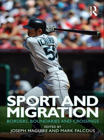 Sport and Migration Borders, Boundaries and Crossings book cover