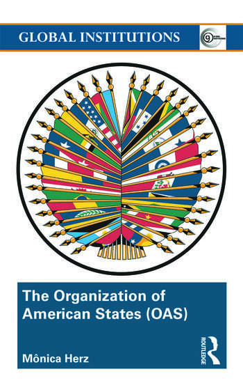 The Organization of American States (OAS) Global Governance Away From the Media book cover