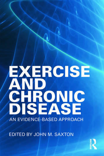 Exercise and Chronic Disease An Evidence-Based Approach book cover