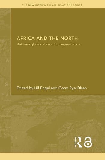 Africa and the North Between Globalization and Marginalization book cover