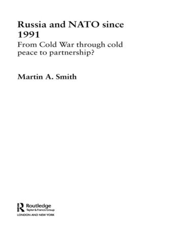 Russia and NATO since 1991 From Cold War Through Cold Peace to Partnership? book cover