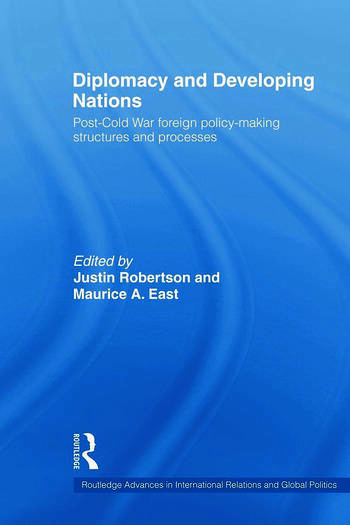 Diplomacy and Developing Nations Post-Cold War Foreign Policy-Making Structures and Processes book cover