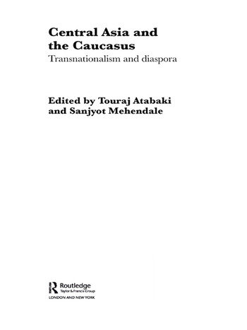 Central Asia and the Caucasus Transnationalism and Diaspora book cover
