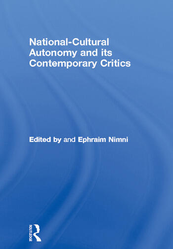 National-Cultural Autonomy and its Contemporary Critics book cover