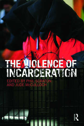 The Violence of Incarceration book cover
