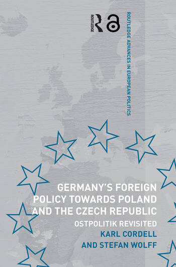 Germany's Foreign Policy Towards Poland and the Czech Republic Ostpolitik Revisited book cover