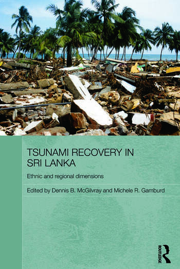 Tsunami Recovery in Sri Lanka Ethnic and Regional Dimensions book cover