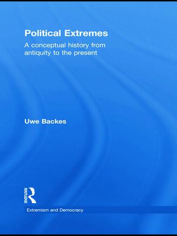 Political Extremes A conceptual history from antiquity to the present book cover