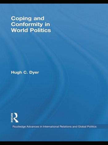 Coping and Conformity in World Politics book cover