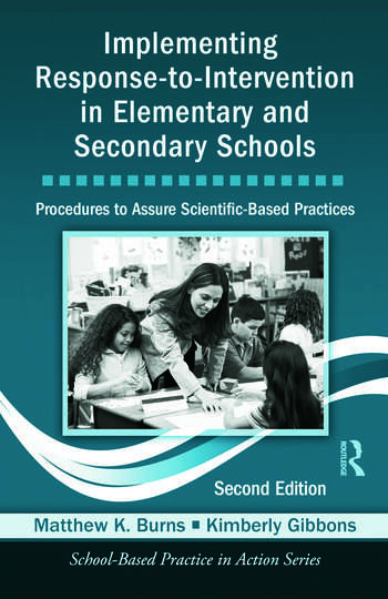 Implementing Response-to-Intervention in Elementary and Secondary Schools Procedures to Assure Scientific-Based Practices, Second Edition book cover