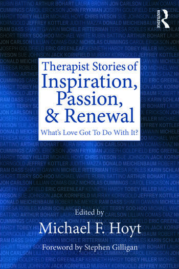 Therapist Stories of Inspiration, Passion, and Renewal What's Love Got To Do With It? book cover