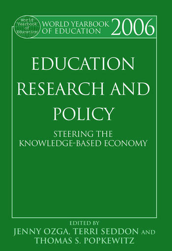 World Yearbook of Education 2006 Education, Research and Policy: Steering the Knowledge-Based Economy book cover