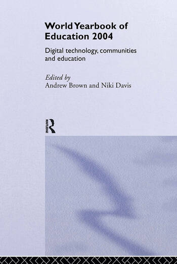 World Yearbook of Education 2004 Digital Technologies, Communities and Education book cover