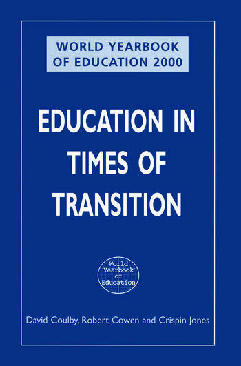 World Yearbook of Education 2000: Education in Times of Transition