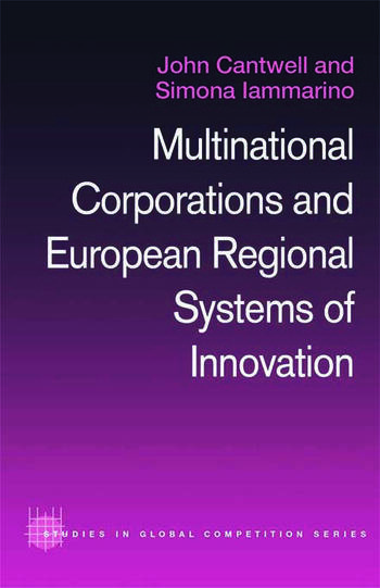 Multinational Corporations and European Regional Systems of Innovation book cover