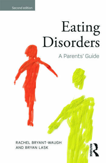 Eating Disorders A Parents' Guide, Second edition book cover
