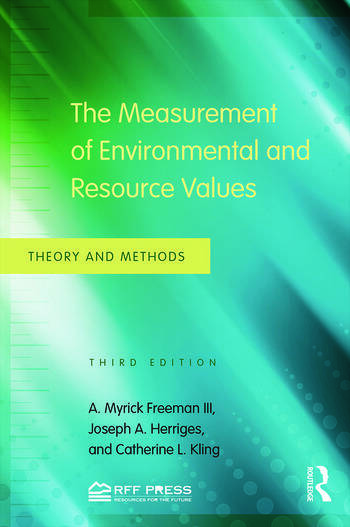 The Measurement of Environmental and Resource Values Theory and Methods book cover