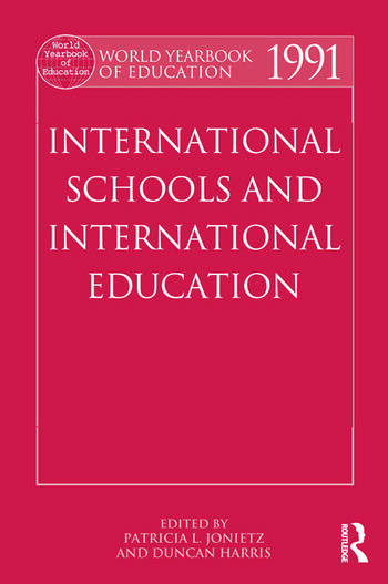 World Yearbook of Education 1991 International Schools and International Education book cover