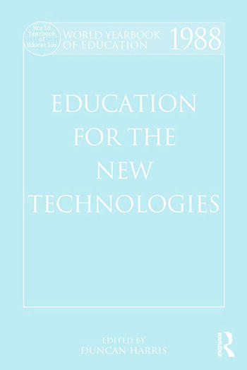 World Yearbook of Education 1988 Education for the New Technologies book cover