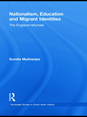 Nationalism, Education and Migrant Identities The England-returned book cover