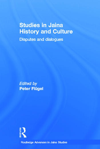 Studies in Jaina History and Culture Disputes and Dialogues book cover