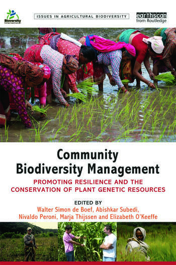Community Biodiversity Management Promoting resilience and the conservation of plant genetic resources book cover
