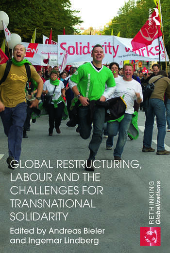 Global Restructuring, Labour and the Challenges for Transnational Solidarity book cover