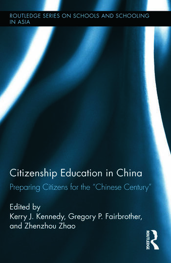 Citizenship Education in China Preparing Citizens for the