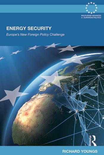 Energy Security Europe's New Foreign Policy Challenge book cover