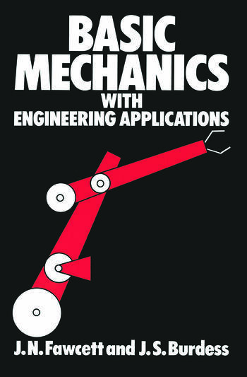 Basic Mechanics with Engineering Applications book cover