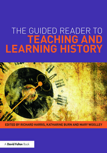 The Guided Reader to Teaching and Learning History book cover