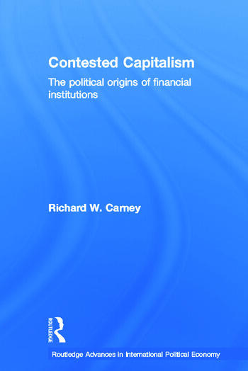 Contested Capitalism The political origins of financial institutions book cover